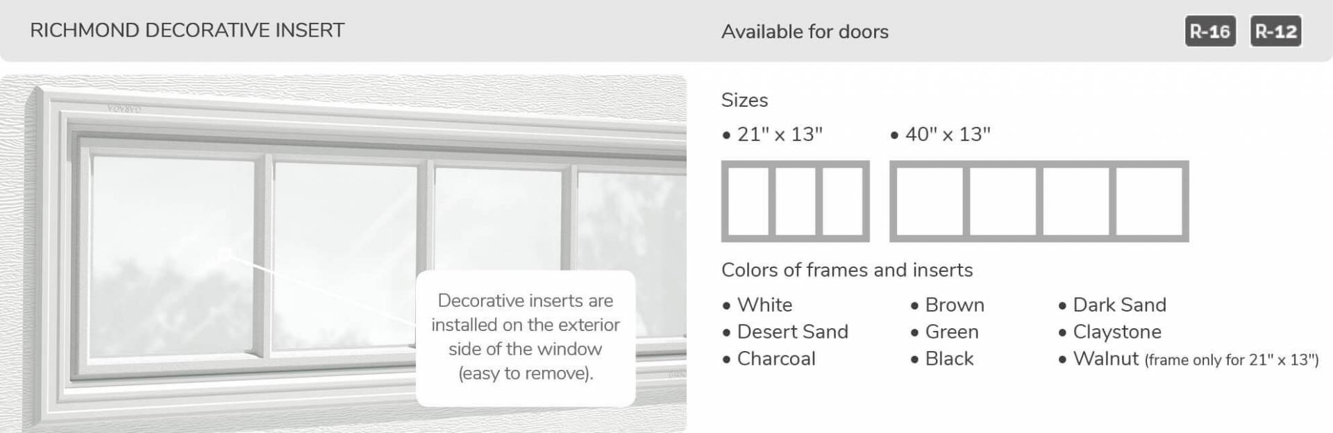 Richmond Decorative Insert, 21' x 13' and 40' x 13', available for doors R-16 and R-12